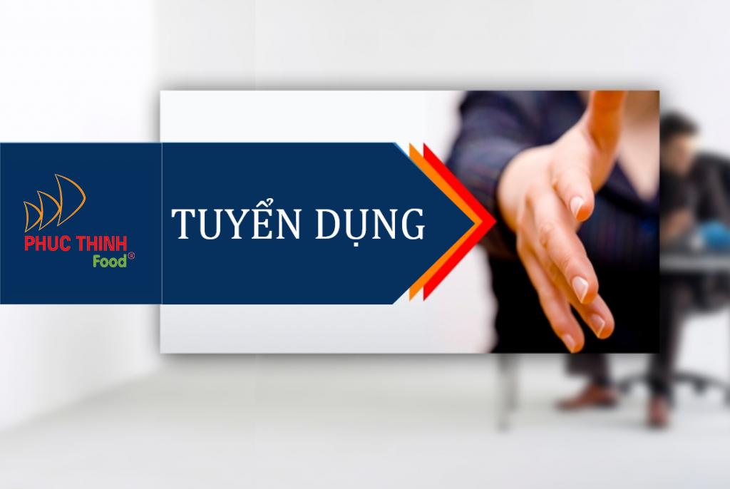 Tuyển dụng Giám sát bán hàng kênh GT Hà Nội công ty Phúc Thịnh